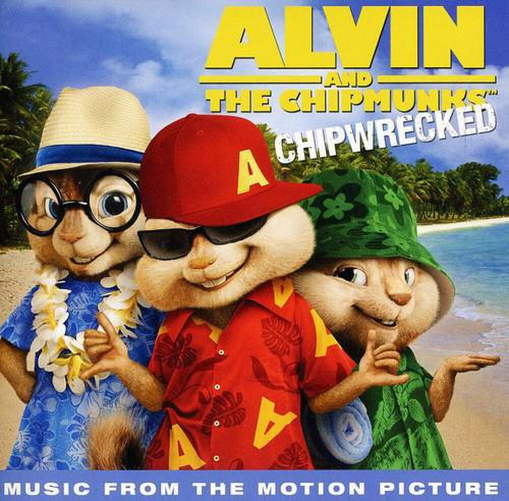 alvin and the chipmunks chipwrecked music from the motion picture