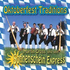 Martin Gross & Sein Sonnenschein Express - Oktoberfest Traditions