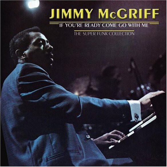 Jimmy Mcgriff - If You're Ready Come Go With Me (Can)