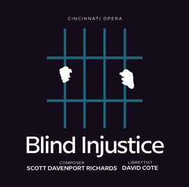 Richards/ Cincinnati Opera - Blind Injustice