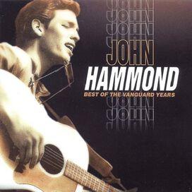 John Hammond - Best of the Vanguard Years