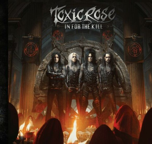 Toxicrose - In For The Kill