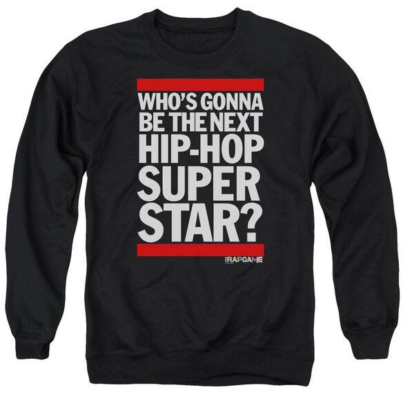 The Rap Game Next Hip Hop Superstar Adult Crewneck Sweatshirt