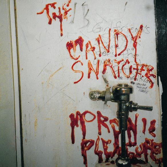 Candy Snatchers - Moronic Pleasures