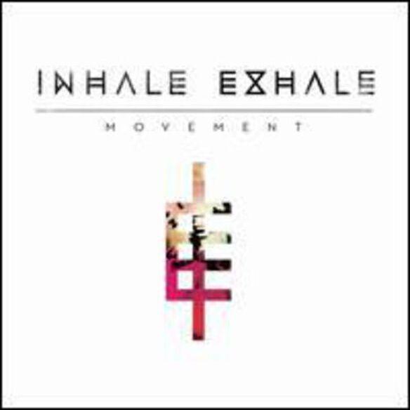 Inhale Exhale - Movement