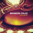 Brandon Colao - Holy Ghost