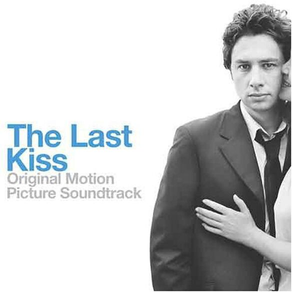 Various Artists - The Last Kiss (Original Soundtrack)