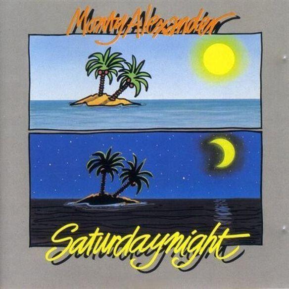 Monty Alexander - Saturday Night: Limited