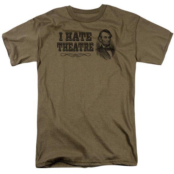 I Hate Theatre Short Sleeve Adult Safari Green T-Shirt