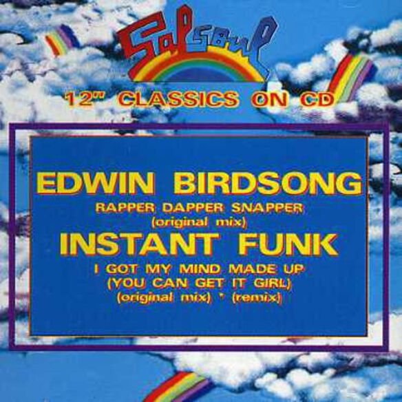 Edwin Birdsong - I Got My Mind Made Up/Rapper Dapper Snapper