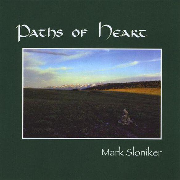 Mark Sloniker - Paths of Heart