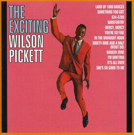 Wilson Pickett - Exciting Wilson Pickett