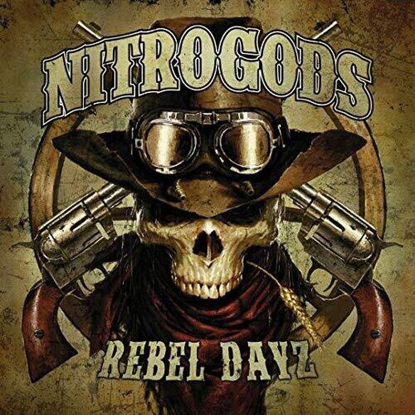 Nitrogods - Rebel Dayz