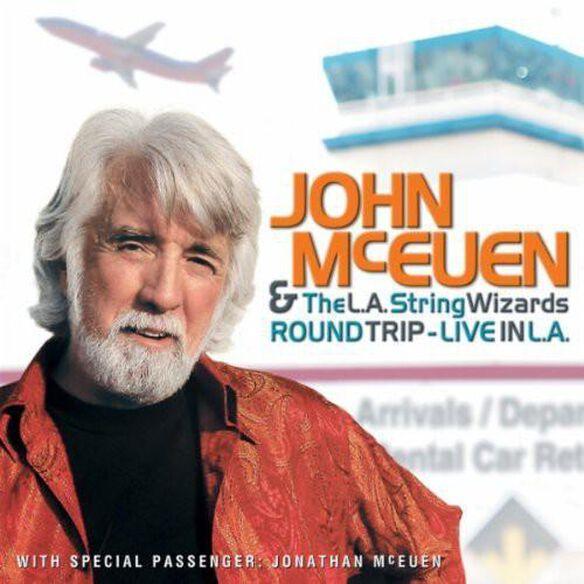 John McEuen & L.a. String Wizards - Round Trip: Live in L.A.