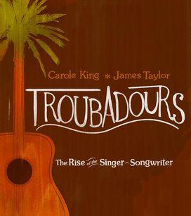 Carole King & James Taylor - Troubadours