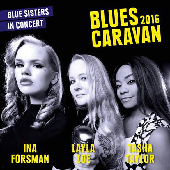 Blues Caravan 2016 (W/Dvd)