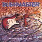 Bushmaster__Drowning_on_Dry_Land