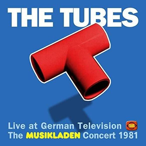 The Tubes - Live At German Television: Musikladen Concert 1981