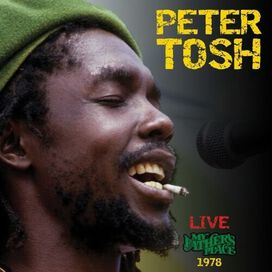 Peter Tosh - Live At My Father's Place