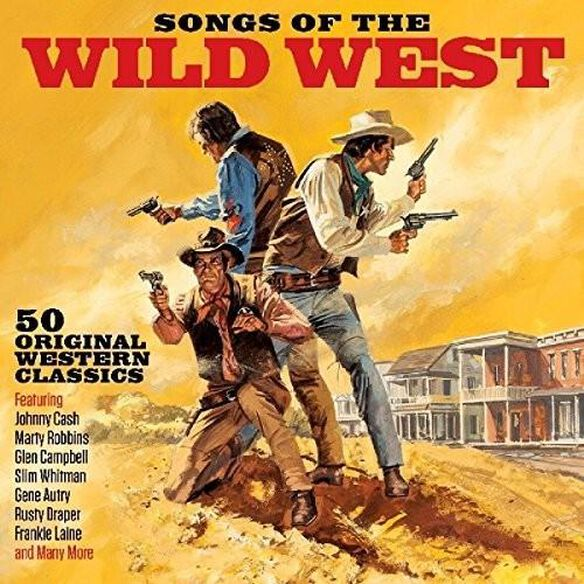 Various Artists - Songs Of The Wild West / Various