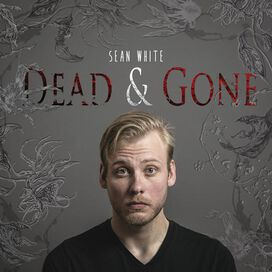 Sean White - Dead & Gone