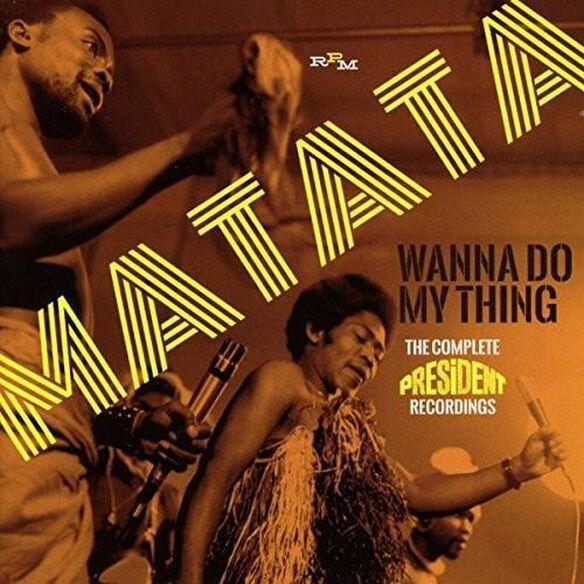 Wanna Do My Thing: Complete President Recordings