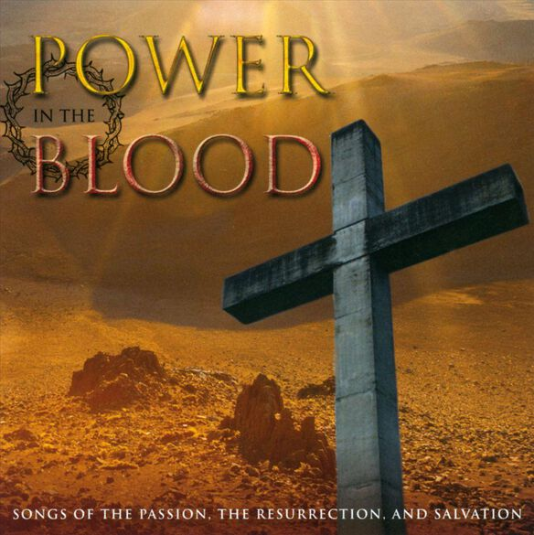 Power In The Blood 0613