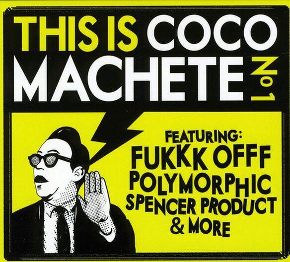 This Is Coco Machete - Vol. 1-This Is Coco Machete