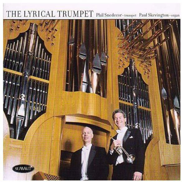 Phil Snedecor - Lyrical Trumpet