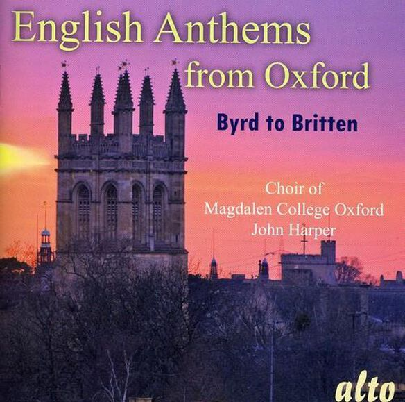 Magdalen College Choir From Oxford/ Harper - English Anthems from Oxford