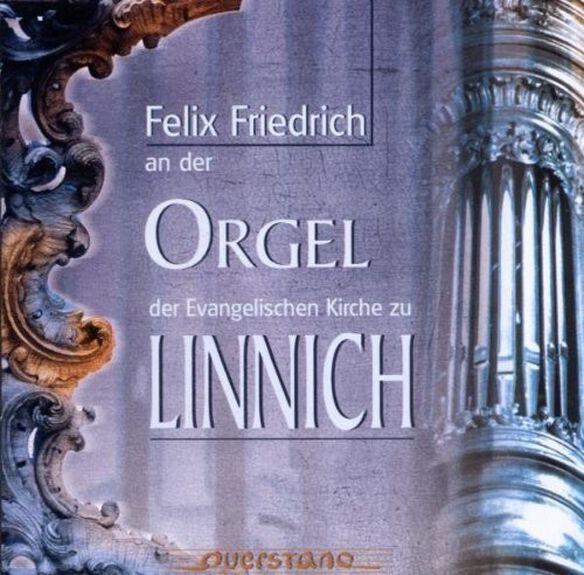 Felix Friedrich/ Various - Der Orgel der Evangelischen Kirche zu Linnich