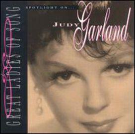 Judy Garland - Great Ladies of Song: Spotlight on Judy Garland