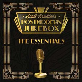 Scott Bradlee/Scott Bradlee's Postmodern Jukebox - Postmodern Jukebox: The Essentials