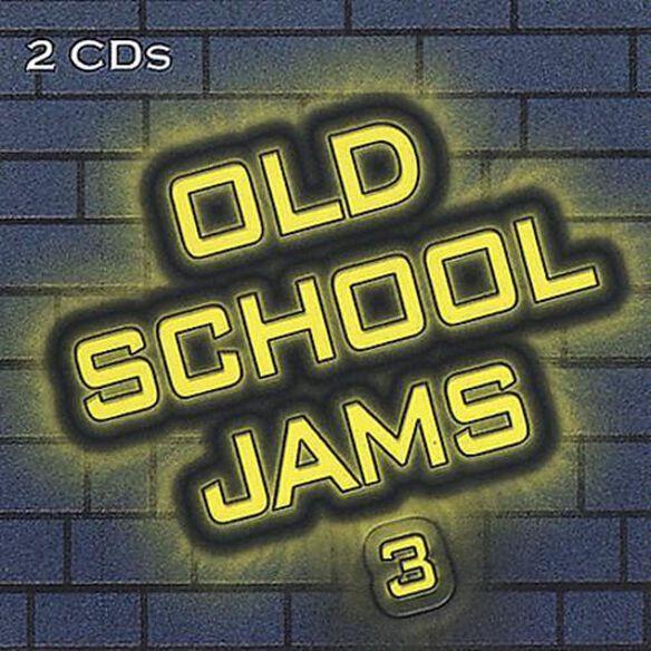 Old School Jams - Old School Jams 3