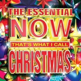 Various Artists - Now That's What I Call Christmas!: The Essential