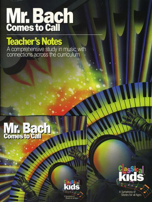 Classical Kids - Mr Bach Comes to Call