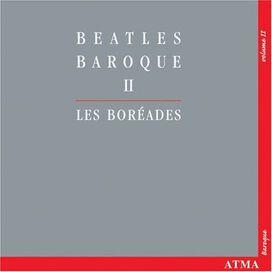 Les Boréades Ades De Montréal Al - Beatles Baroque 2