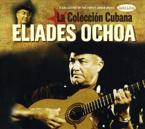 Eliades Ochoa - La Coleccion Cubana