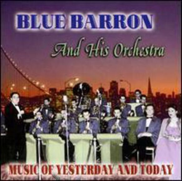 Blue Barron & His Orchestra - Music of Yesterday & Today