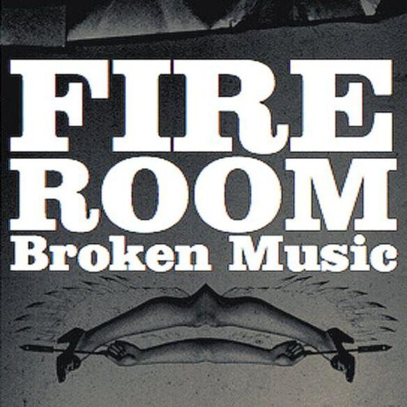 Fireroom - Broken Music