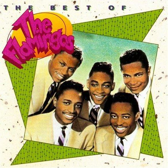 The Flamingos - Best Of