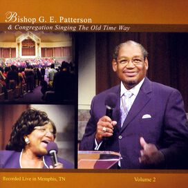 G.E. Patterson: Singing the Old Time Way, Vol. 2