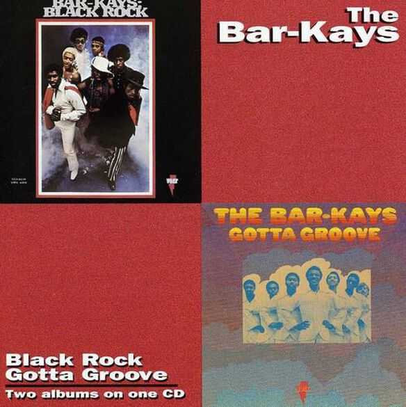 Gotta Groove / Black Rock