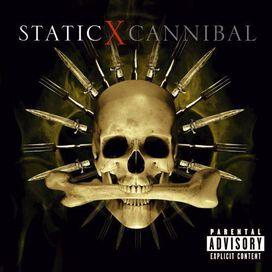 Static-X - Cannibal