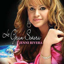 Jenni Rivera - Gran Señora