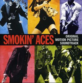 Original Soundtrack - Smokin' Aces [Original Soundtrack]