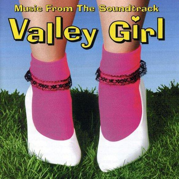 Valley Girl / O.S.T.
