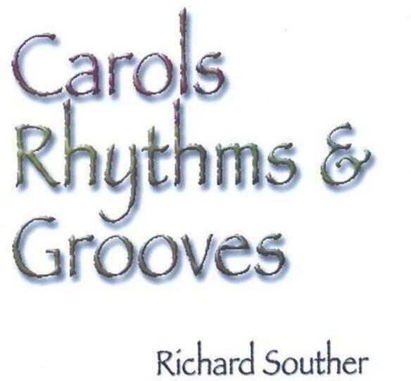 Carols Rhythms & Grooves