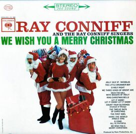 Ray Conniff & the Ray Conniff Singers - We Wish You a Merry Christmas