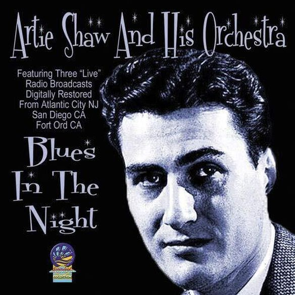 Artie Shaw - Blues in the Night
